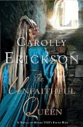 Cover Art - The Unfaithful Queen by Carolly Erikson
